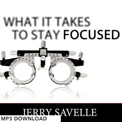 Picture of What It Takes To Stay Focused - MP3 Download